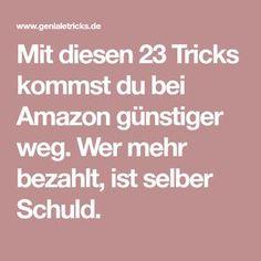 Mit diesen 23 Tricks kommst du bei Amazon günstiger weg. Wer mehr bezahlt, ist selber Schuld. Finance Bank, Finance Tips, Money Plan, Earn Money, Netflix, Savings Planner, Budget Planer, Simple Living, Helping People