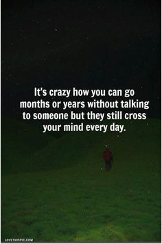 they still cross your mind love quotes quote stars sad field lovequote grass missyou despressive