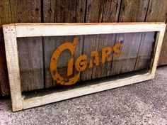 """""""Cigars"""" #vintage #signage. Wouldn't this look great in a #home bar?"""