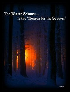 ...a lot of people have forgotten... The real reason for winter celebrations...