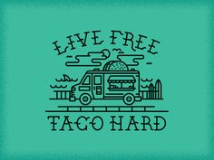 A spin off I did for fun while sick yesterday. Playing with this idea for some apparel for the client. They also own a surf company and wanted to some how include both ideas into this. A taco truck...