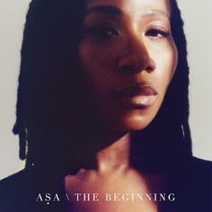 Veteran Nigerian afro-soul singer, Asa releases a new single titled 'The Beginning' off her upcoming album. This is Asa's first release in half a decade and