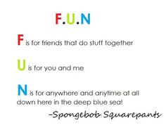 spongebob quotes | spongebob, famous, quotes, sayings, about fun | Inspirational pictures