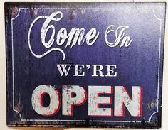"""Schild """"Come in we´re open"""" blau"""