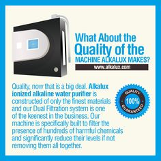 What About the Quality of the Machine Alkalux Makes? | For more info: http://www.alkalux.com/products/water-ionizers/alkalux-2507-water-ionizer.html