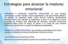 ... Estrategias para alcanzar la madurez emocional.