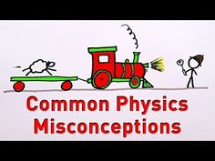 Common Physics Misconceptions - YouTube