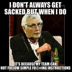Mick Malthouse Meme after being sacked by Carlton Football Club mid season 2015