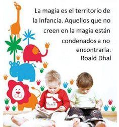 La magia es el territorio de la infancia.