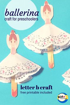 ballerina craft for preschoolers - letter b craft with free printable by Kidz Activities Letter B Crafts, Letter B Activities, Alphabet Crafts, Ballet Crafts, Dance Crafts, Toddler Fun, Toddler Crafts, Crafts For Kids, Craft Kids