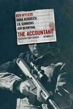Based on its trailer, I had been looking forward to seeing The Accountant , and the film is definitely worth watching; with a cast of Ben A...