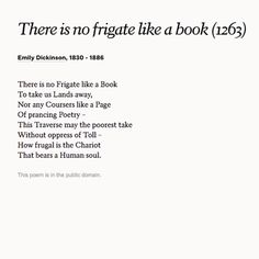 """confinement and freedom in there is no frigate like a book a poem by emily dickinson Freedom march because it  no frigate like a book' by emily dickinson angela knight mrs meng english 102-b33 15 june 2013 cheap entertainment the poem """"there."""