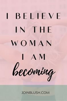 101 Positive Affirmations To Help You Slay The Day | Blush