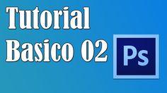 Tutorial Basico Photoshop #2 - Tudo sobre camadas (+lista de reprodução)
