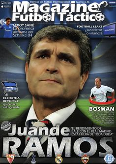 """MAGAZINE #FÚTBOLTÁCTICO 26. Juande Ramos, """"El rendimiento de #Bale con el #RealMadrid está fuera de toda duda""""."""