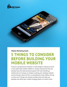 bluetrainmobile_ Mobile Marketing Guide, posted by Scott Valentine via Slideshare