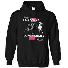 IOWA GIRL IN WYOMING WORLD - #wedding gift #college gift. ORDER NOW  => https://www.sunfrog.com/LifeStyle/IOWA_WYOMING-Black-76557161-Hoodie.html?id=60505