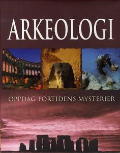 Archaeology by Parragon Books - Parragon - ISBN 10 1405487860 - ISBN 13 1405487860 - Preparing Archaeology by Parragon Books book… Every Day Book, This Book, Net Exam, Archaeological Finds, Historical Monuments, Reference Book, Book Study, Book Show, Book Summaries