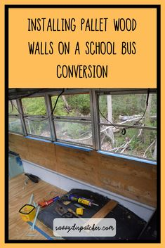 Installing walls made out of pallet wood on your school bus conversion. School Bus Tiny House, Magic School Bus, Pallet Walls, Wood Walls, Vintage Campers For Sale, Camper Trailer For Sale, Bus Camper, Vintage Camper Interior, Pallet Shed