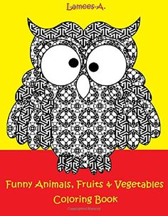Funny Fruits, Vegetables & Animals Coloring Book For Kids... http://www.amazon.com/dp/1519315155/ref=cm_sw_r_pi_dp_jNPrxb0V689XN