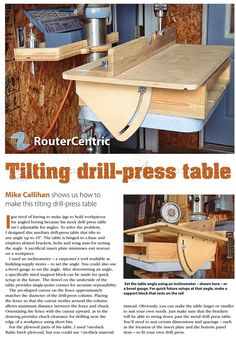 Tilting Drill Press Table - Drill Press