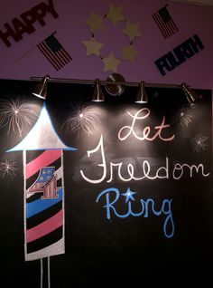 Independence Day chalk board art 4TH Of July