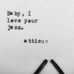 #atticuspoetry #atticus #poetry #poem #jazz #baby #loveherwild @laurenhoub