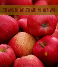 Knowing God means learning how to love him with every thought we have during the day.  -christyfitzwater.com