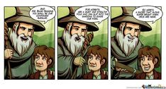This example of Middle Earth logic.*Technically about the Hobbit, not LOTR.