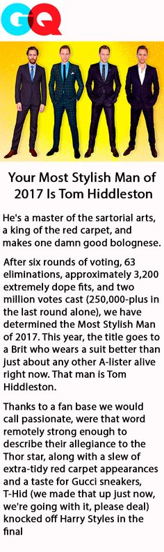 Your Most Stylish Man of 2017 Is Tom Hiddleston. Link: https://www.gq.com/story/most-stylish-man-of-2017-winner?mbid=social_twitter #TomHiddleston #GQ #MostStylishMan2017