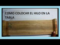 COMO COLOCAR HILO EN LA TABLA//trabajo en mostacilla
