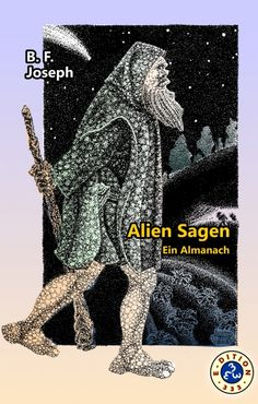 Buy Alien Sagen by B. Joseph and Read this Book on Kobo's Free Apps. Discover Kobo's Vast Collection of Ebooks and Audiobooks Today - Over 4 Million Titles! Science Fiction, Joseph, Free Apps, Audiobooks, This Book, Ebooks, Movie Posters, Html, Collection