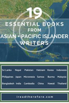 19 Vital Books by Asian and Pacific Islander Writers - I Read Therefore Blog #mustread #bookstragram #bookstoread
