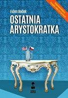 """""""Ostatnia arystokratka"""" Evžen Boček"""