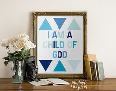 Boy Nursery Quote Art Print wall decor children's room printable poster, Inspirational quotes typography - I am a child of God - digital