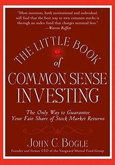 Common sense investing one of the ..Best Investing Books- 16 Books Every Aspiring Investor Needs to Read. See more: http://www.developgoodhabits.com/Common-Sense-Investing