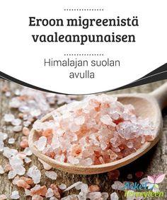 Eroon migreenistä vaaleanpunaisen Himalajan suolan avulla  Vaaleanpunainen Himalajan suola on eri asia kuin pöytäsuola. Se sisältää paljon terveydelle hyviä ravinteita, jotka voivat jopa auttaa vähentämään migreeniä ja muita kipuja.