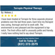 I have been treated at Terrapin for three separate physical problems over the last three...