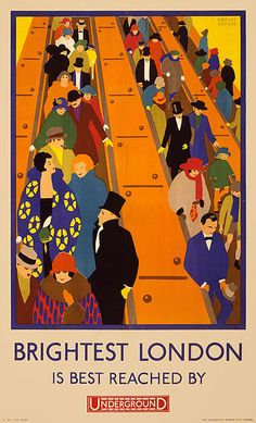 """'Brightest London' Is Best Reached By Underground"", - Illustration Art by Horace Taylor (b. 1881 - d. English) ~ London Underground Poster by: ""London Transport Museum © Transport for London"". Old Poster, Poster Ads, Advertising Poster, Print Poster, London Underground, Underground Tube, Poster Graphics, London Transport Museum, Public Transport"
