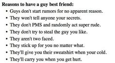 I have a guy best friend, and honestly all apply but the last. I am waiting for that, but I am glad he is my guy best friend. Best Friend Quotes For Guys, Guy Best Friend, Boy And Girl Best Friends, Guy Friends, Guy Bff Quotes, Tomboy Quotes, Close Friends, Crush Quotes, Love Quotes