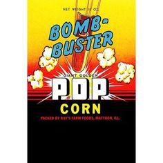 "Buyenlarge 'Bomb-Buster Giant Golden Popcorn' Vintage Advertisement Size: 42"" H x 28"" W x 1.5'' D"