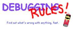Debugging Rules!