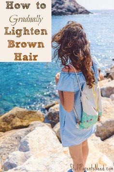 how to gradually lighten brown hair. Easy to do at home, and much less expensive than going to a salon!