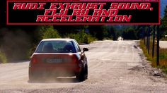 AUDI A 200, S8, S6, S2, A8, A1 EXHAUST FLY BY AND ACCELERATION COMPILATION