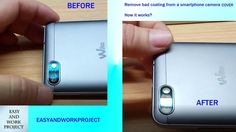 Remove scratches coating from smartphone camera, how it works