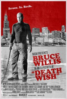 Bruce Willis - Death Wish Poster Bruce Willis, The Expendables Cast, Expendables Tattoo, Image For Death, Dean Norris, Mission Impossible Fallout, Crime, Los Angeles, Baddies