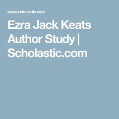 Ezra Jack Keats Author Study   Scholastic.com