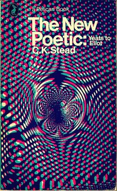 The new poetic C. K. Stead A Pelican book