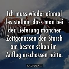 Once again, I have to say that the delivery .- Ich muss wieder einmal feststellen, dass man bei der Lieferung mancher Zeitgenos… – Schwanger Once again I have to find out that when you deliver some contemporaries … – # - Pregnancy Quotes, Pregnancy Workout, Fun Times Quotes, Happy Quotes, Life Quotes, German Quotes, Some Words, True Stories, Quotations