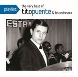 Playlist: The Very Best of Tito Puente & His Orchestra [CD], 29168903